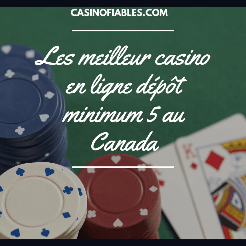casino en ligne dépôt minimum 5