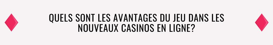 casino en ligne 2021 advantages