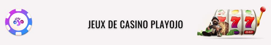 playojo jeux de casino