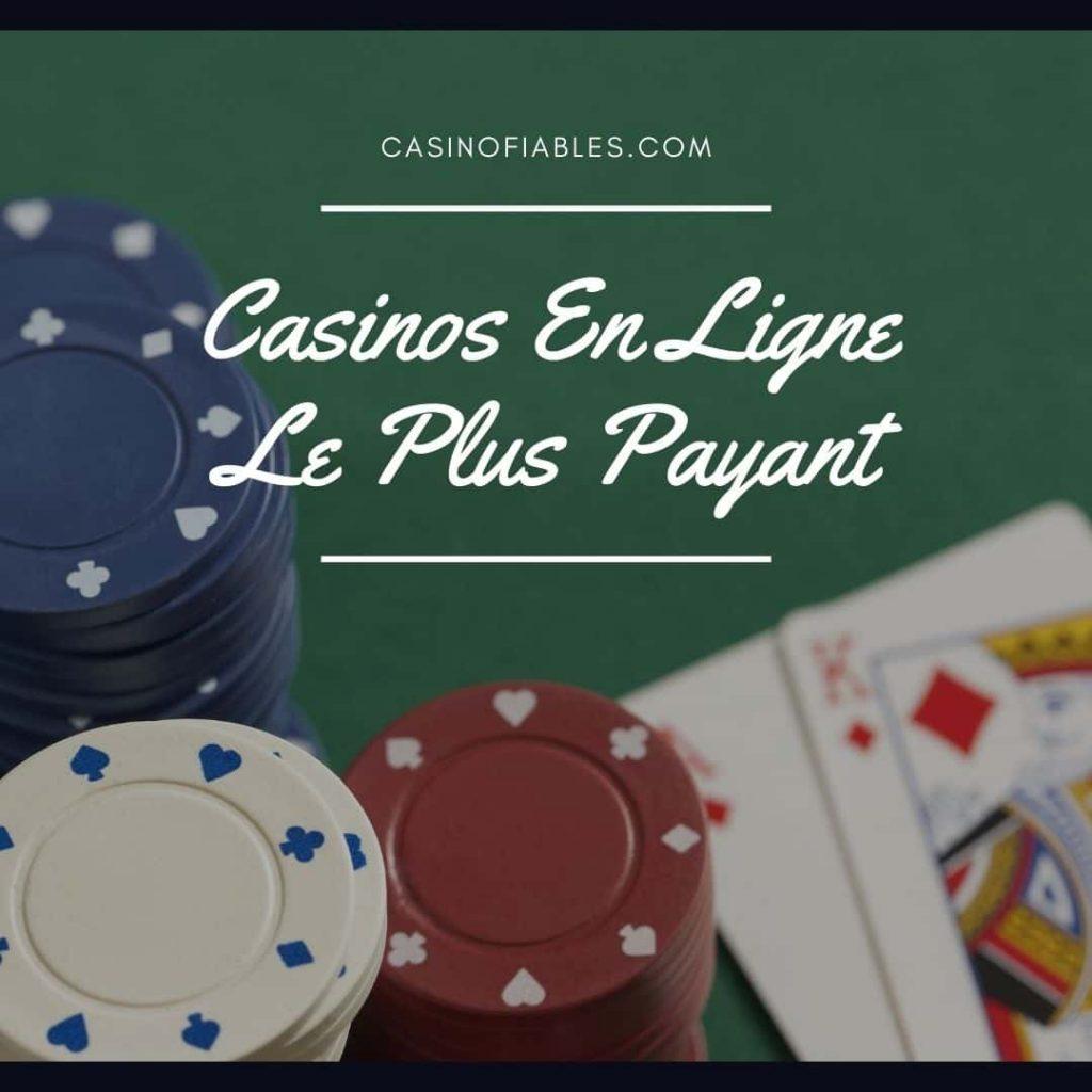 le plus payant casino en ligne