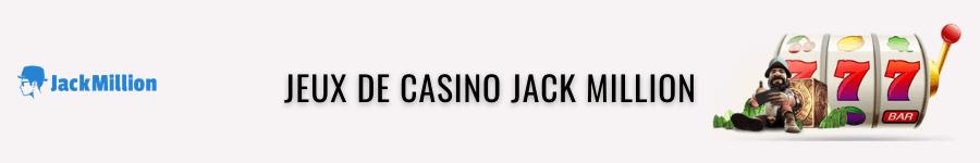 jack million jeux