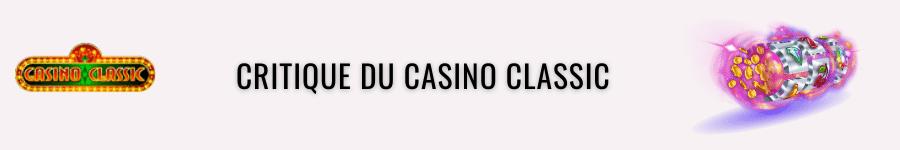 Critique du casino CLASSIC