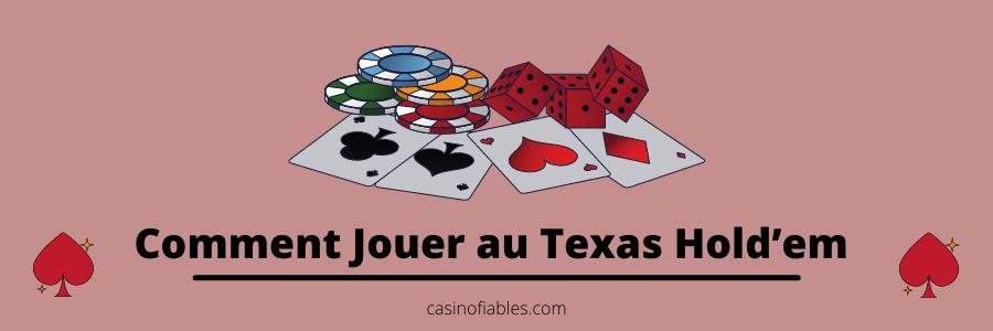 Comment Jouer au Texas Hold'em