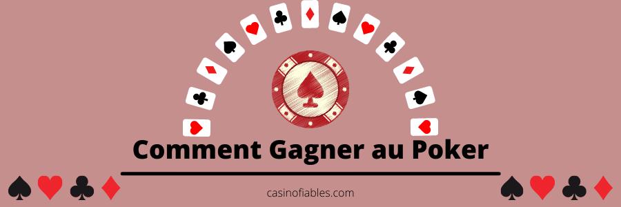 Comment gagner au poker